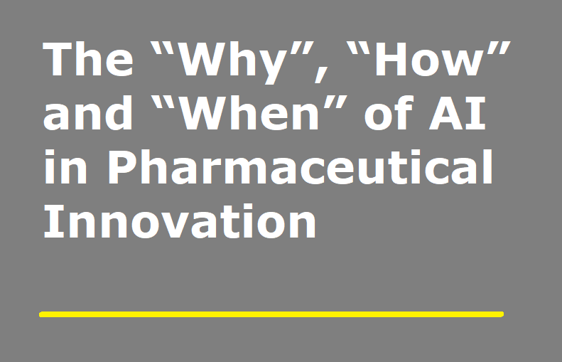 "The ""Why"", ""How"" and ""When"" of AI in Pharmaceutical Innovation"