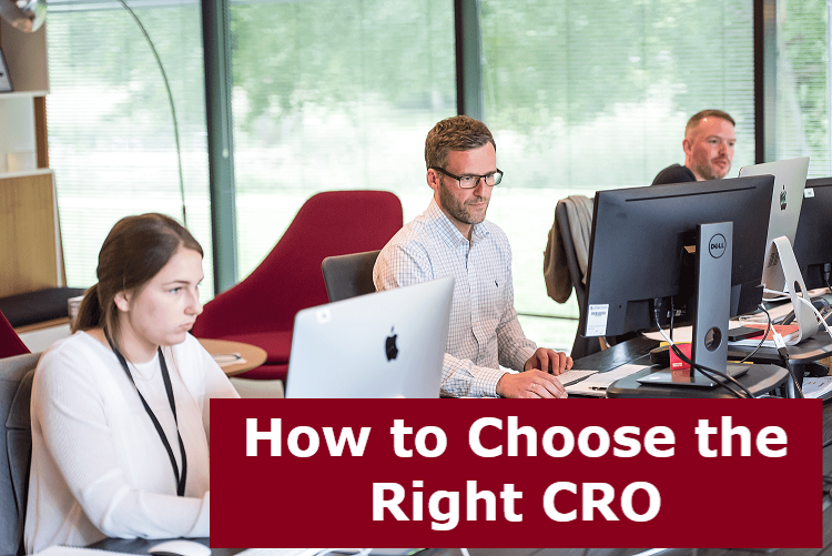 How to Choose the Right CRO