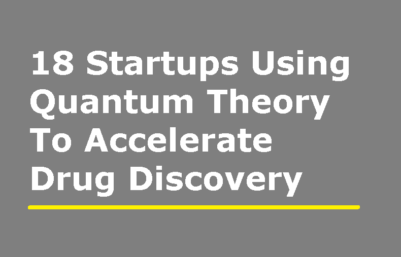 18 Startups Using Quantum Theory To …